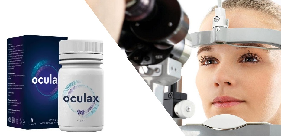 Oculax - acțiune, recenzii, efecte, preț, compoziție. Cum să comandați de pe site-ul producătorului?